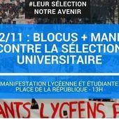 Contre la SÉLECTION à l'entrée de L'UNIVERSITÉ : Manifestation et blocage des LYCÉES mercredi 22 novembre 2017 - Ça n'empêche pas Nicolas