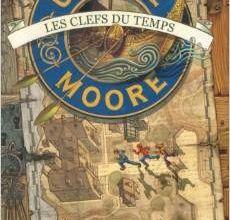 """Ulysse Moore tome 1 / """"Les clefs du temps"""" de Pierdomenico Baccalario"""