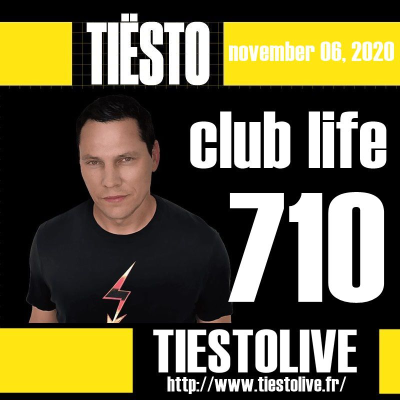 Club Life by Tiësto 710 - november 06, 2020