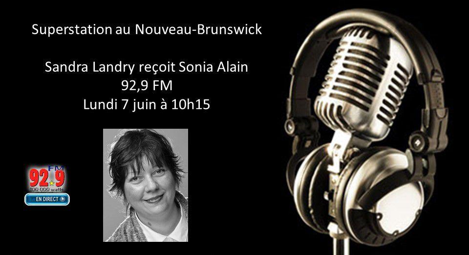 Entrevue à la Superstation 92,9 FM du Nouveau-Brunswick  | Le 7 juin 2021 | Avec Sandra Landry