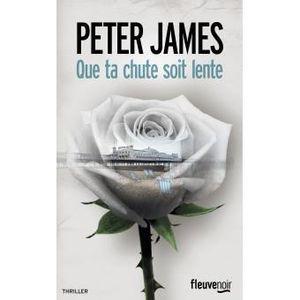 Que ta chute soit lente/ Peter JAMES