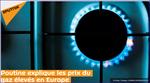 Poutine explique les prix du gaz élevés en Europe