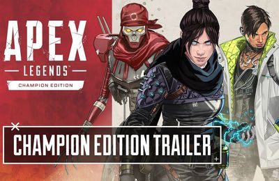 Trailer d'Apex Legends Édition Champion