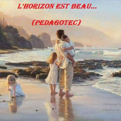 L'HORIZON EST BEAU...