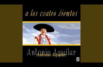 A Los Cuatro Vientos · Antonio Aguilar
