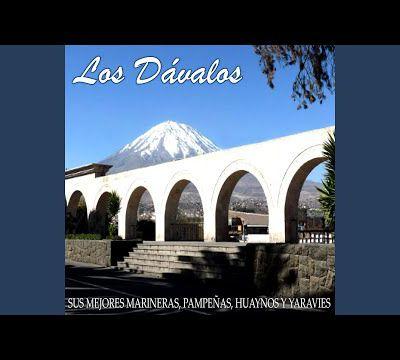 La Traidora (Marinera) · Los Dávalos
