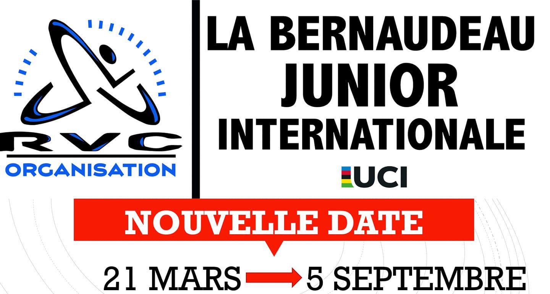 La Bernaudeau Junior reportée au 5 septembre.