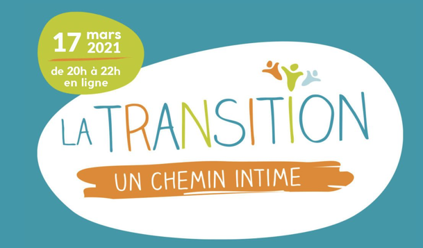 RivEspérance. Table ronde : La transition, un chemin intime.