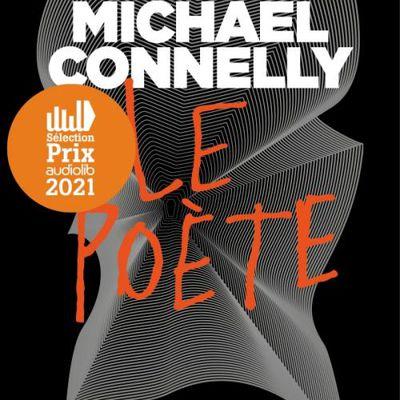Le Poète, Michael Connelly, livre lu par Benjamin Jungers