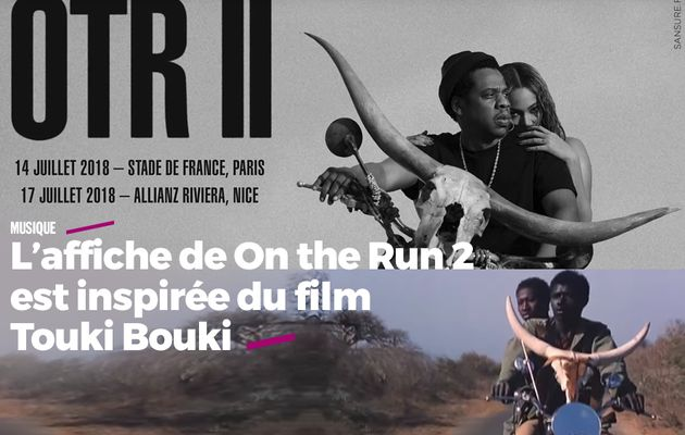 L'affiche de On the Run 2 est inspirée du film Touki Bouki #plagiat