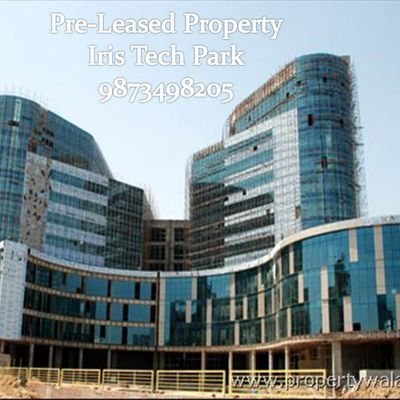 Pre-Leased property in Iris tech park Sohna road gurgaon :9873498205