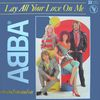 1981 : ABBA : Lay All Your Love On Me / On And On And On (+video)