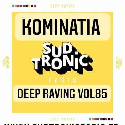 Kominatia - Deep Raving vol85