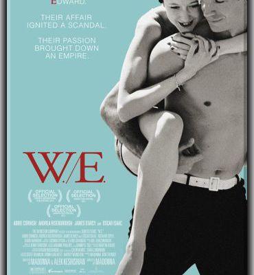 """"""" W.E. - Edward e Wallis """" La recensione di Sara Michelucci"""