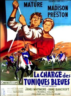 La Charge des tuniques bleues d'Anthony Mann avec Victor Mature - Guy Madison - Robert Preston - Anne Bancroft - James Whitmore - Pat Hogan - Peter Whitney - Russell Collins