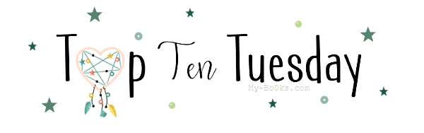 Top Ten Tuesday (n°27)