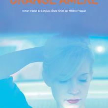 Orange amère - Ann Patchett