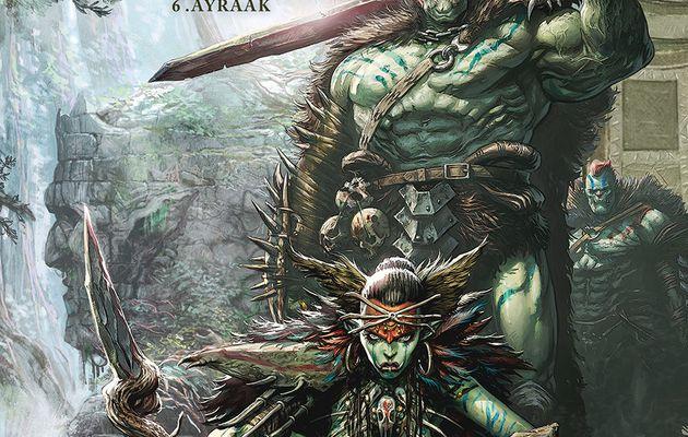 Orcs et Gobelins t6 : Ayraak l'enfer dans la forêt