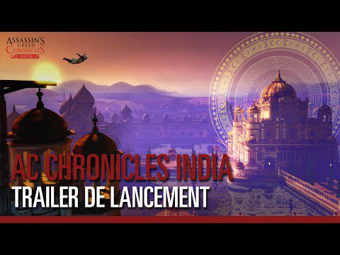 ACTUALITE : #AssassinsCreed #Chronicles #INDIA sort aujourd'hui