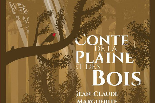 Conte de la Plaine et des Bois - Jean-Claude Marguerite