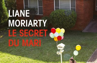LE SECRET DU MARI, de Liane MORIARTY