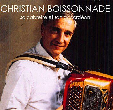 """christian boissonnade, un accordéoniste et joueur de cabrette auvergnat avec des titres délicieux comme """"à la galoche d'aurillac"""""""