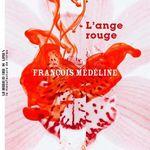 L'Ange rouge, de François Médéline