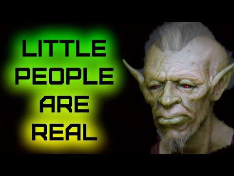 Little People are Real