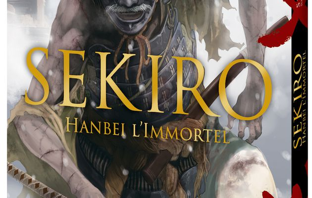 [REVUE MANGA GAMING] SEKIRO Hanbei l'immortel aux éditions MANA BOOKS