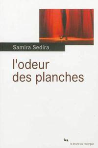L'odeur des planches de Samira Sedira