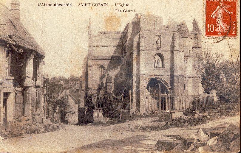 Album - le village de Saint-Gobain ( Aisne), les destructions le la Guerre