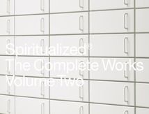 Spiritualized - The Complete Works, Volume Two