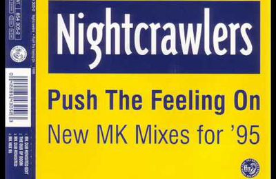 Nightcrawlers - Push The Feeling On