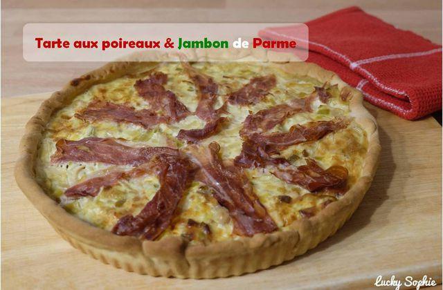 Tarte aux poireaux & Jambon de Parme