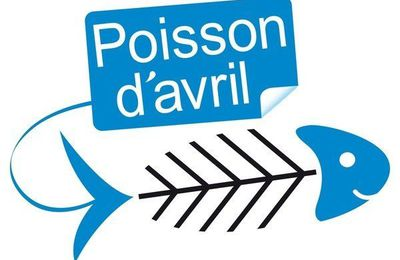 Poisson d'avril 🐟🐠😜