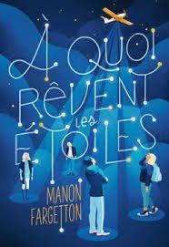 A quoi rêvent les étoiles, Manon Fargetton, Gallimard Jeunesse, 2020