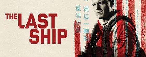 """La saison 3 inédite de """"The Last Ship"""" diffusée dès le 10 août sur W9"""