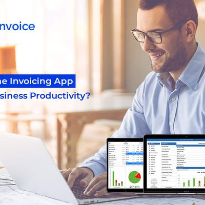 How Online Invoicing App Can Influx Business Productivity?