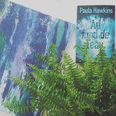 Au fond de l'eau (Into the water) - Paula Hawkins - Tassa Dans les Myriades