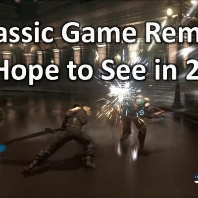 10 Classic Game Remakes We Hope to See in 2020