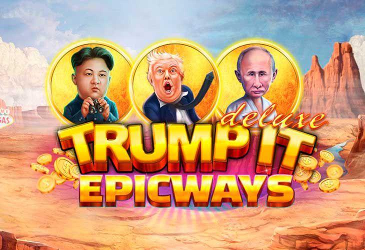 Le jeu de casino gratuit du mois de février 2021 : Trump it Deluxe Epicways de Fugaso