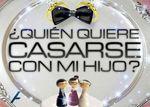 La seconde saison de 'Qui veut épouser mon fils' plus suivie en Espagne