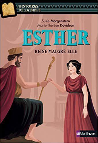 Esther, reine malgré elle