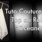 Coudre une robe ou un top Océane - Tuto Couture DIY - Viny DIY, le blog de tuto couture & DIY.