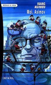 MOI, ASIMOV d'Isaac Asimov