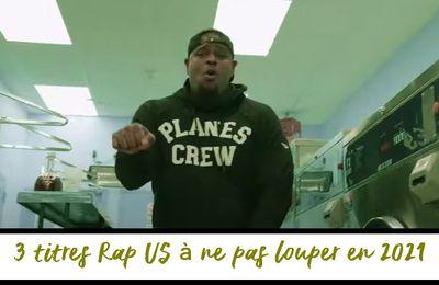Zik : 3 tubes Rap US 2021 qu'il ne faut pas rater !