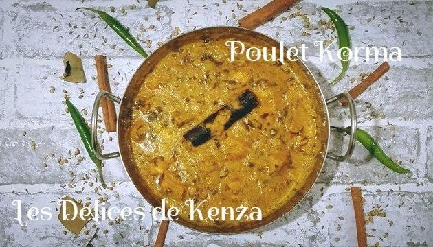 Poulet Korma Recette Indienne en Video