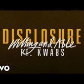 Disclosure - Willing & Able ft. Kwabs