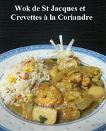Nouvel An Chinois: Wok de St Jacques et Crevettes à la Coriandre ...