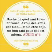 Bulle d'Inspiration Positive #6 sur l'Amitié by Nathy LaBell